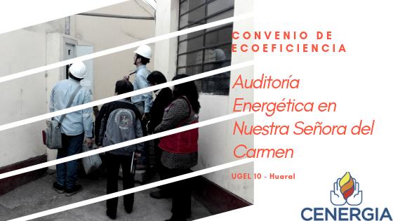 Auditoría Energética en Ugel 10 – Huaral por Convenio de Ecoeficiencia