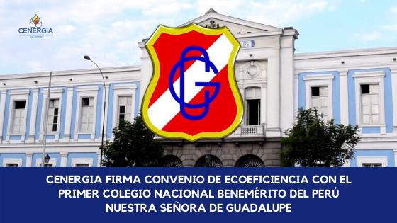 Convenio de Ecoeficiencia con el Primer Colegio Nacional Benemérito del Perú de Nuestra Señora de Guadalupe